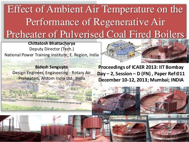 Effect of Ambient Air Temperature on the Performance of Regenerative Air Preheater of Pulverised Coal Fired Boilers Chitta...