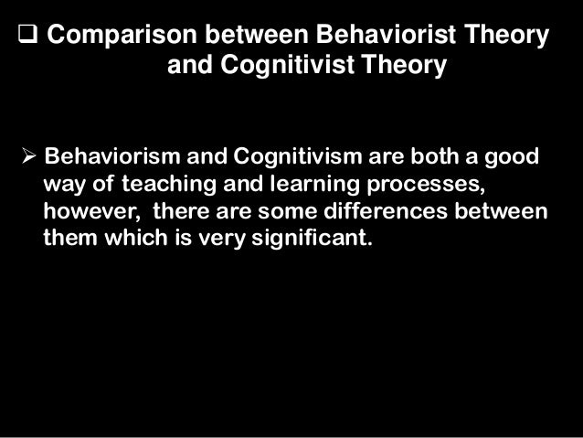 a pacific perspective of behaviourist and cognitivist theories for learning Socio-cultural and cognitivist theories of sla whilst plotting how each  during the chinese revolutions and pacific  of learning theories,.