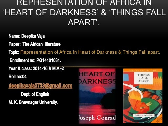 representation of africa in heart of darkness things fall apart  representation of africa in heart of darkness things fall apart representation of africa in