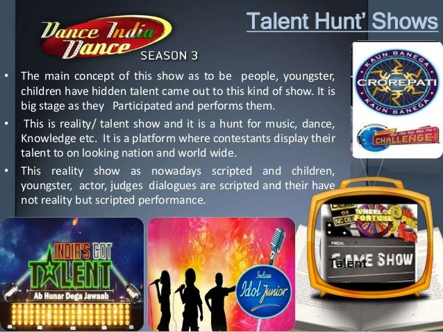 Talent Hunt' Shows • The main concept of this show as to be people, youngster, children have hidden talent came out to thi...