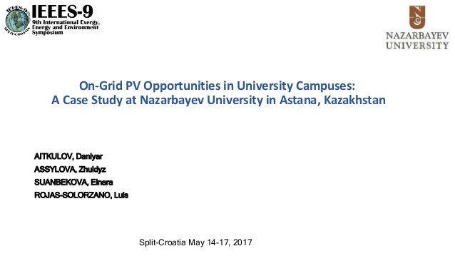 On-Grid PV Opportunities in University Campuses: A Case Study at Nazarbayev University in Astana, Kazakhstan AITKULOV, Dan...