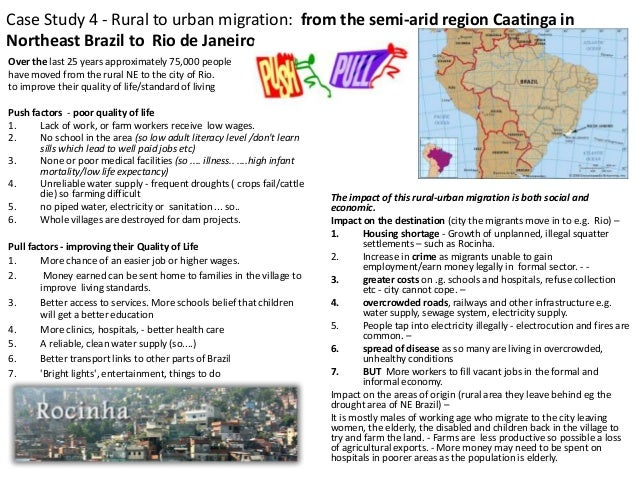 case study on urban migration Case study 4: a case study of rural to urban migration location: pao ferro, north east brazil to sao paulo, brazil key words: rural, push.