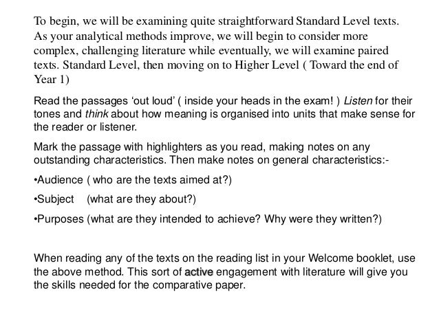 To begin, we will be examining quite straightforward Standard Level texts.  As your analytical methods improve, we will be...