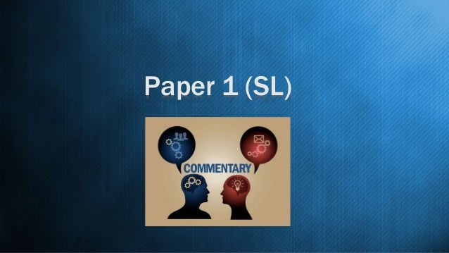 how to write english sl paper 1