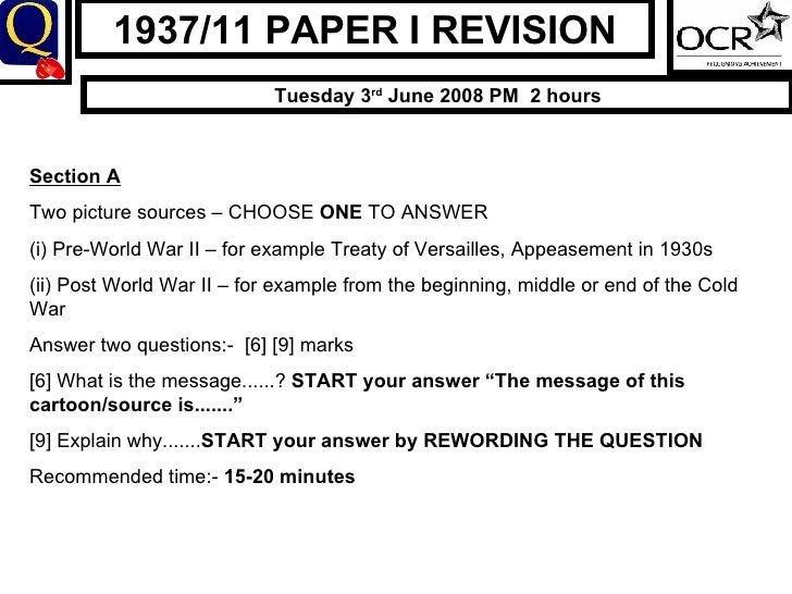 1937/11 PAPER I REVISION Tuesday 3 rd  June 2008 PM  2 hours Section A Two picture sources – CHOOSE  ONE  TO ANSWER (i) Pr...