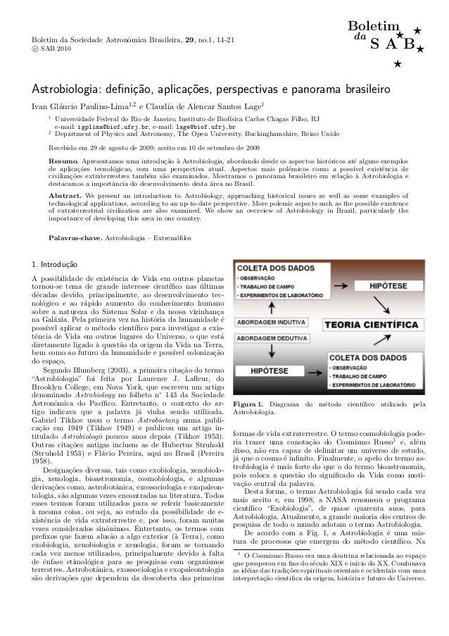 Boletim ⋆ ⋆ da  Boletim da Sociedade Astronˆmica Brasileira, 29, no.1, 14-21 o  S A B⋆ ⋆  c SAB 2010  Astrobiologia: defini...