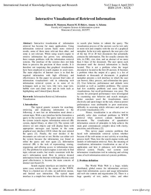 Interactive Visualization of Retrieved Information Mamoon H. Mamoon, Hazem M. El-Bakry, Amany A. Salama Faculty of Compute...