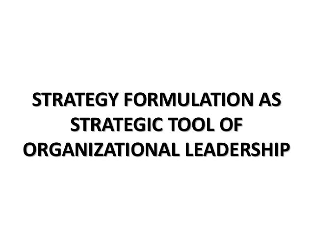 strategy formulation in a business environment Strategic management insight explains the different kinds of strategic management  internal environment  business or corporate strategy formulation.