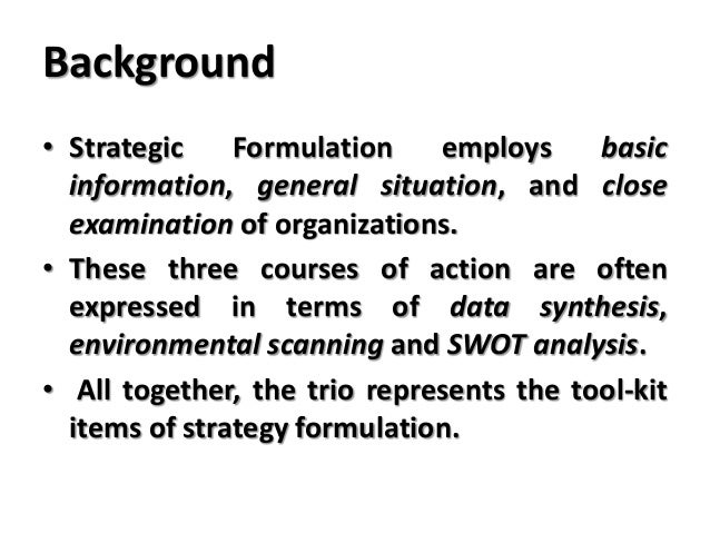chapter six strategy formulation situation analysis Study 83 chapter six flashcards from jeremy w on studyblue the strategy formulation process includes all but one of the following situational analysis.