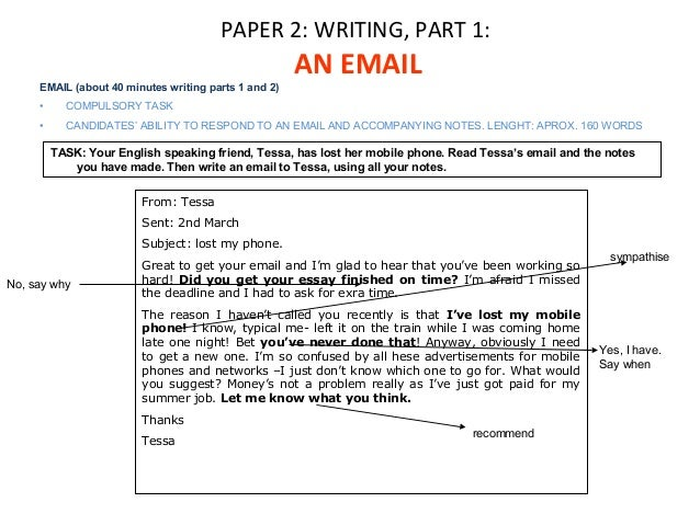 PAPER 2: WRITING, PART 1:  AN EMAIL  EMAIL (about 40 minutes writing parts 1 and 2)  • COMPULSORY TASK  • CANDIDATES' ABIL...
