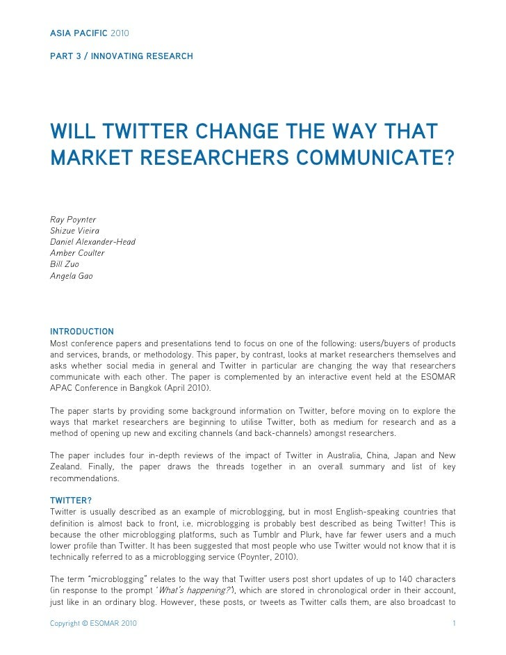 ASIA PACIFIC 2010  PART 3 / INNOVATING RESEARCH     WILL TWITTER CHANGE THE WAY THAT MARKET RESEARCHERS COMMUNICATE?  Ray ...