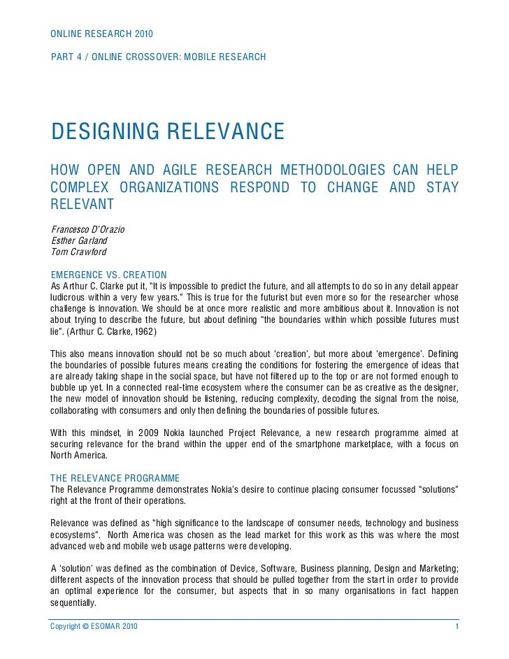 ONLINE RESEARCH 2010  PART 4 / ONLINE CROSSOVER: MOBILE RESEARCH     DESIGNING RELEVANCE HOW OPEN AND AGILE RESEARCH METHO...