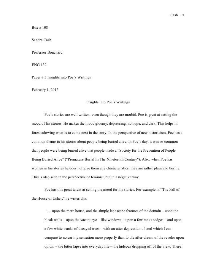 Cash      1Box # 108Sandra CashProfessor BouchardENG 132Paper # 3 Insights into Poe's WritingsFebruary 1, 2012            ...