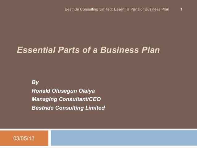 Bestride Consulting Limited: Essential Parts Of Business Plan 1 Essential  Parts Of A Business Plan ...