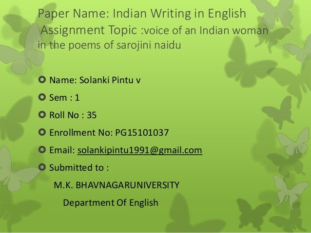 sarojini naidu essay Sarojini naidu (13 february 1879 - 2 march 1949) was a freedom fighter and poet of modern india she was born in a bengali family on february 13, 1879 at hyderabad.