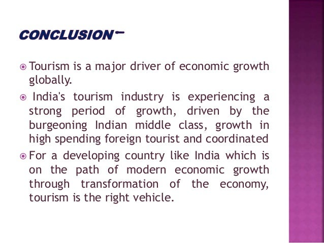 importance of tourism in india essay Chapter - iv history of tourism in india tourism in the early period achieving greater realisation of the importance of tourism, a consensus on.