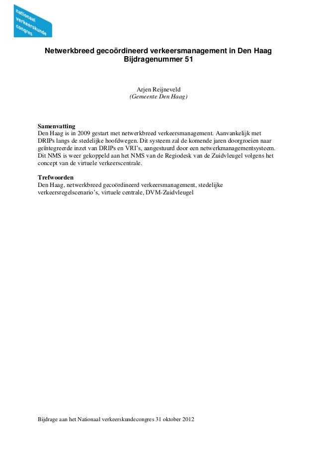 Netwerkbreed gecoördineerd verkeersmanagement in Den Haag                      Bijdragenummer 51                          ...