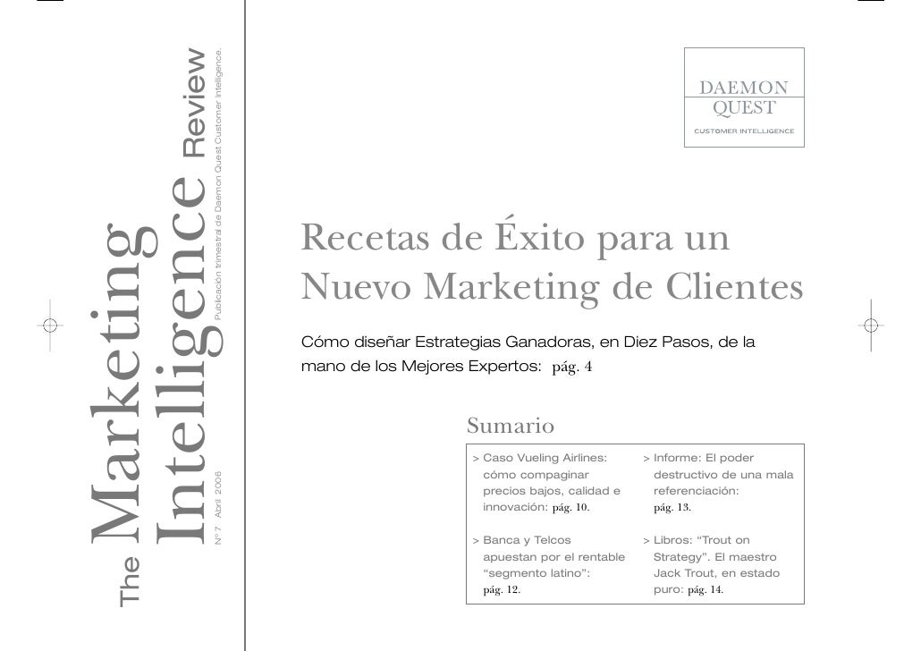 Intelligence Review                 Publicación trimestral de Daemon Quest Customer Intelligence.                         ...