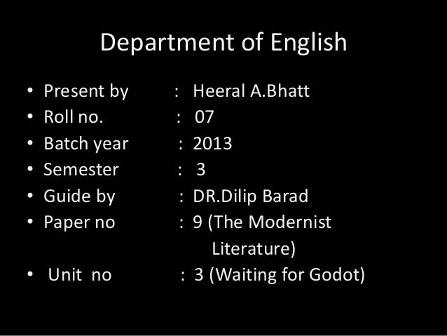 Department of English • • • • • •  Present by Roll no. Batch year Semester Guide by Paper no  • Unit no  : : : : : :  Heer...