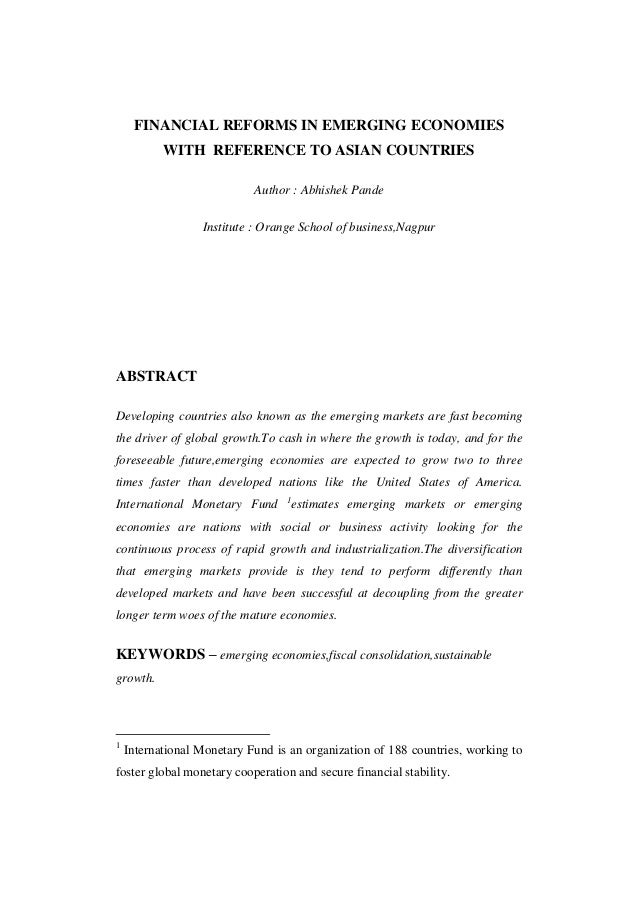 FINANCIAL REFORMS IN EMERGING ECONOMIES           WITH REFERENCE TO ASIAN COUNTRIES                            Author : Ab...