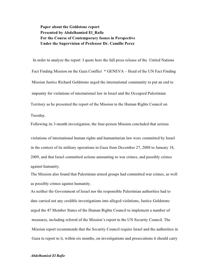 Paper about the Goldstone report      Presented by Abdelhamied El_Rafie      For the Course of Contemporary Issues in Pers...