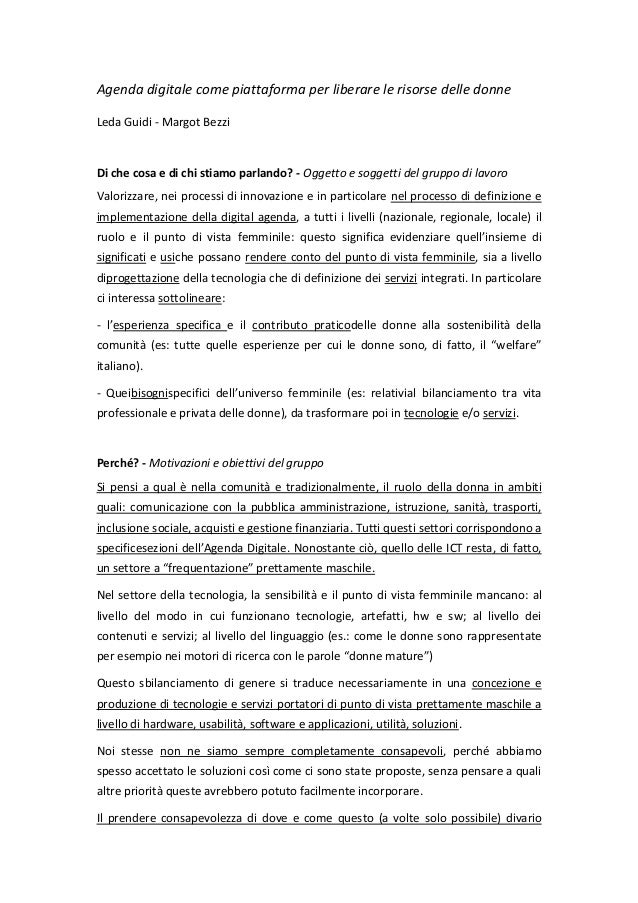 Agenda digitale come piattaforma per liberare le risorse delle donne Leda Guidi - Margot Bezzi  Di che cosa e di chi stiam...