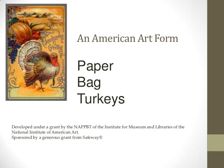An American Art Form                                Paper                                Bag                              ...