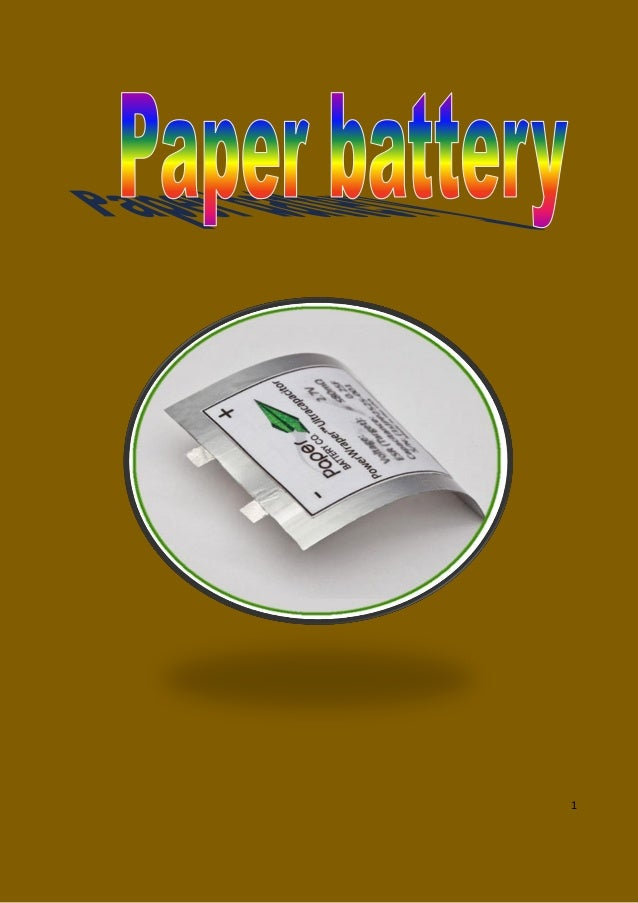 Paper Battery Seminar PPT with pdf report