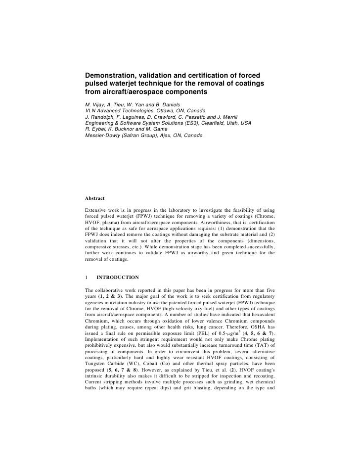 Demonstration, validation and certification of forcedpulsed waterjet technique for the removal of coatingsfrom aircraft/ae...