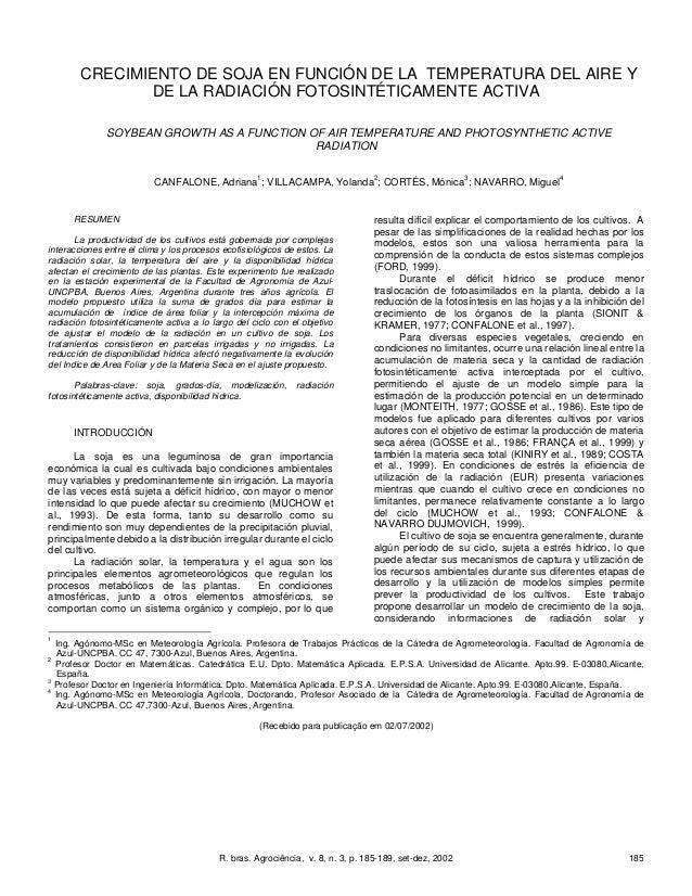 R. bras. Agrociência, v. 8, n. 3, p. 185-189, set-dez, 2002 185 CRECIMIENTO DE SOJA EN FUNCIÓN DE LA TEMPERATURA DEL AIRE ...