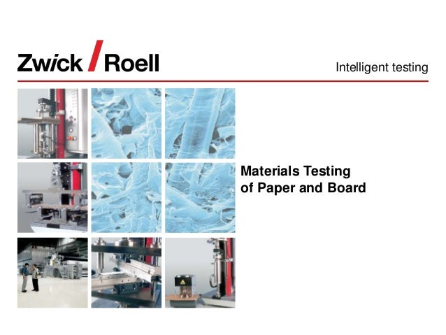 Materials Testing of Paper and Board Intelligent testing