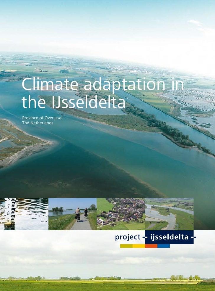 Climate adaptation in the IJsseldelta Province of Overijssel The Netherlands