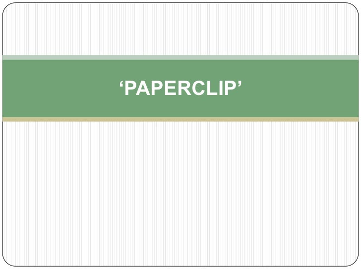 'PAPERCLIP'<br />