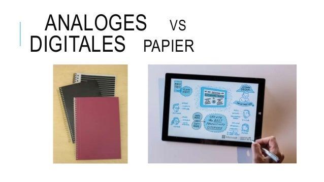 ANALOGES VS DIGITALES PAPIER