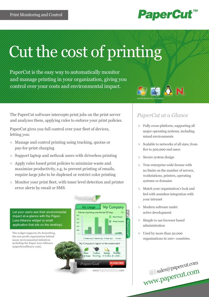 Print Monitoring and ControlCut the cost of printingPaperCut is the easy way to automatically monitorand manage printing i...