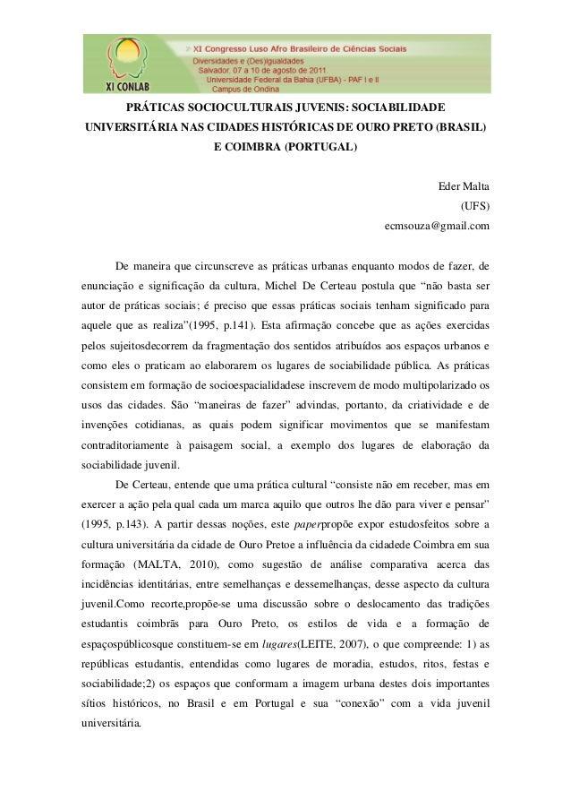 PRÁTICAS SOCIOCULTURAIS JUVENIS: SOCIABILIDADEUNIVERSITÁRIA NAS CIDADES HISTÓRICAS DE OURO PRETO (BRASIL)                 ...