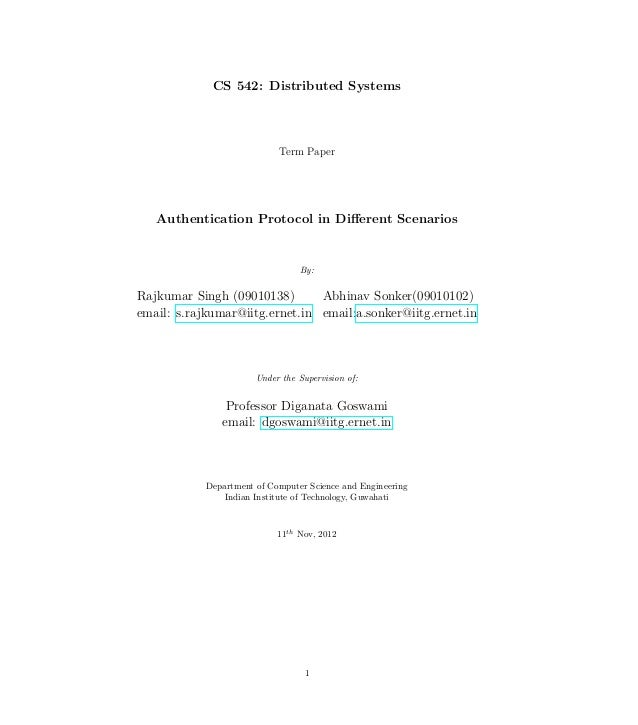 CS 542: Distributed Systems                            Term Paper   Authentication Protocol in Different Scenarios         ...