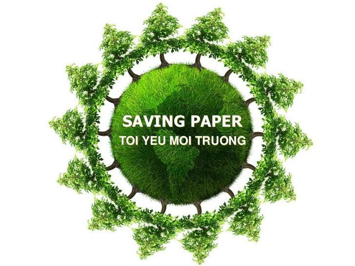 SAVING PAPER<br />TOI YEU MOI TRUONG<br />