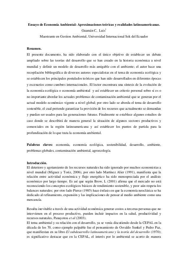 Ensayo de Economía Ambiental: Aproximaciones teóricas y realidades latinoamericanas. Guamán C, Luis1 Maestrante en Gestion...