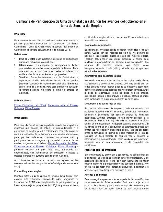 Campaña de Participación de Urna de Cristal para difundir los avances del gobierno en eltema de Semana del EmpleoRESUMENEs...
