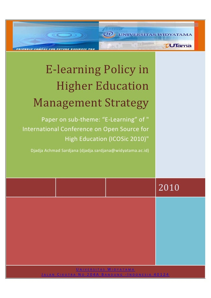 "E-learning Policy in       Higher Education    Management Strategy        Paper on sub-theme: ""E-Learning"" of "" Internatio..."