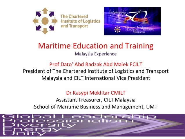 Maritime Education And Training The Malaysia Experience