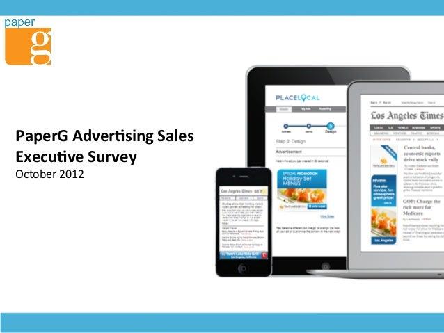 PaperG Adver+sing Sales Execu+ve Survey October 2012