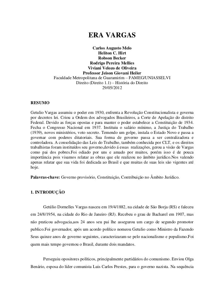 ERA VARGAS                                  Carlos Augusto Melo                                     Heliton C. Hirt       ...