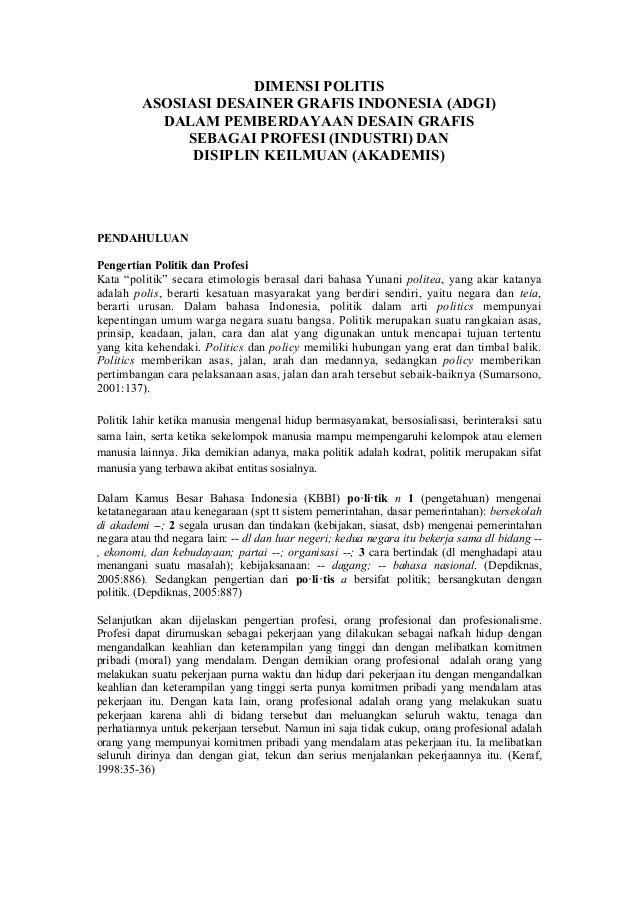 DIMENSI POLITIS         ASOSIASI DESAINER GRAFIS INDONESIA (ADGI)           DALAM PEMBERDAYAAN DESAIN GRAFIS              ...