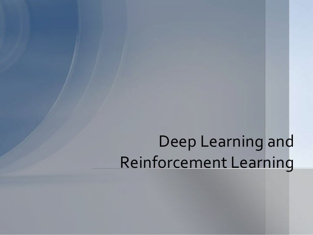 reinforcement learning research papers Machine learning and deep learning research advances are transforming our technology here are the 20 most important (most-cited) scientific papers that have been.