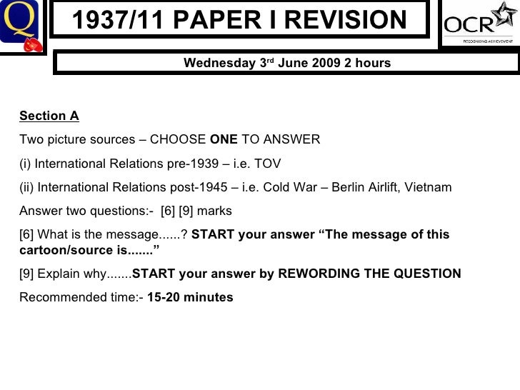 1937/11 PAPER I REVISION Wednesday 3 rd  June 2009 2 hours Section A Two picture sources – CHOOSE  ONE  TO ANSWER (i) Inte...