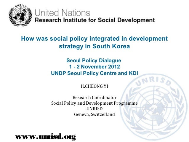 How was social policy integrated in development           strategy in South Korea              Seoul Policy Dialogue      ...