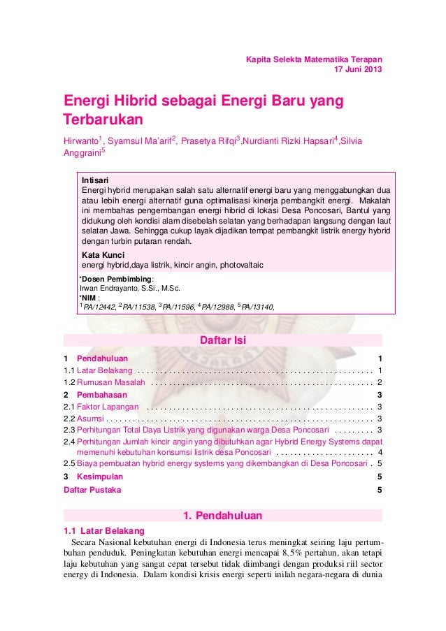 Kapita Selekta Matematika Terapan17 Juni 2013Energi Hibrid sebagai Energi Baru yangTerbarukanHirwanto1, Syamsul Ma'arif2, ...