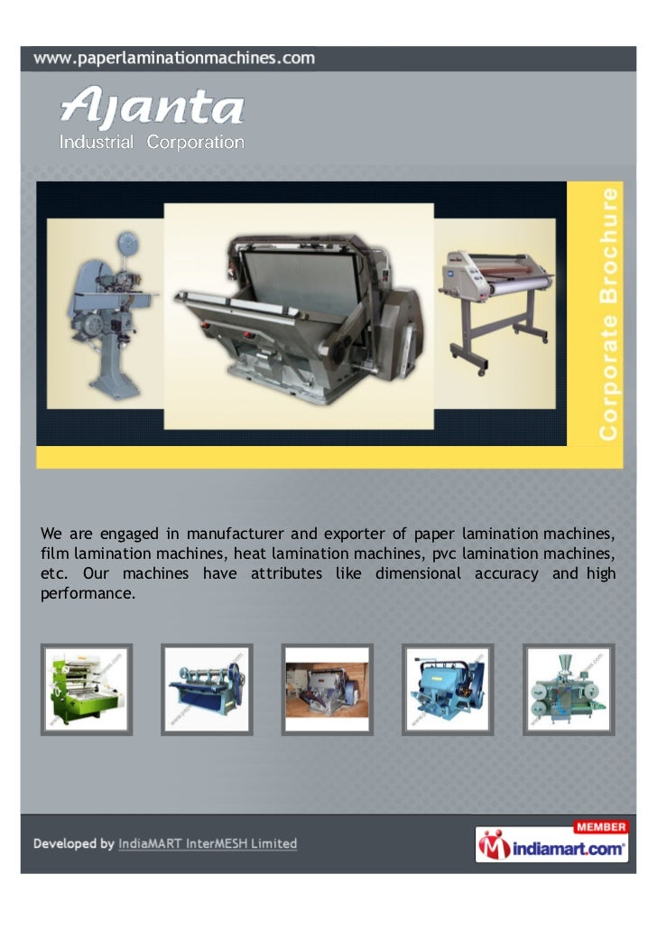 We are engaged in manufacturer and exporter of paper lamination machines,film lamination machines, heat lamination machine...